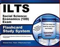 ILTS Social Science Economics (109) Exam Flashcard Study System : ILTS Test Practice Questions and Review for the Illinois Licensure Testing System, ILTS Exam Secrets Test Prep Team, 1621209369