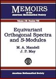 Equivariant Orthogonal Spectra and S-Modules, M. A. Mandell and J. Peter May, 082182936X