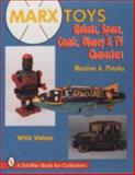Marx Toys, Maxine A. Pinsky, 0887409369