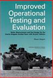 Improved Operational Testing and Evaluation : Better Measurement and Test Design for the Interim Brigade Combat Team with Stryker Vehicles, Phase I Report, National Research Council (U.S.) Staff and Operational Test Design and Evaluation of the Interim Armored Vehicle Staff, 0309089360