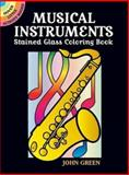 Musical Instruments Stained Glass Coloring Book, John Green, 048644936X