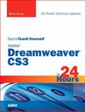Sams Teach Yourself Adobe Dreamweaver Cs3 in 24 Hours, Betsy Bruce, 0672329360