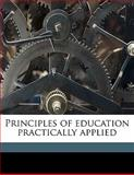 Principles of Education Practically Applied, James M. 1836-1914 Greenwood, 1147839360