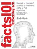 Studyguide for Essentials of Accounting for Governmental and Not-For-Profit Organizations by Paul A. Copley, Isbn 9780078025457, Cram101 Textbook Reviews and Copley, Paul A., 1478429364