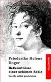 Bekenntnisse Einer Schönen Seele, Friederike Unger, 1482769360
