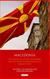 Macedonia : The Political, Social, Economic and Cultural Foundations of a Balkan State, de Munck, Victor C and Risteski, Ljupcho , 1848859368
