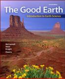 The Good Earth : Introduction to Earth Science, McConnell, David, 0073369365