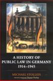 A History of Public Law in Germany 1914-1945, Stolleis, Michael, 019926936X