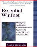 Essential WinInet : Developing Applications Using the Windows Internet API with RAS, ISAPI, ASP, and COM, Skonnard, Aaron, 0201379368