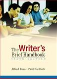 The Writer's Brief Handbook, Rosa, Alfred and Eschholz, Paul, 032147936X