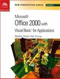 New Perspectives on Microsoft Office 2000 Visual Basic for Applications -- Introductory, Parsons, June J. and Thomas, Neil, 0619019360