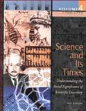 Science and Its Times : Understanding the Social Significance of Scientific Discovery, Neil Schlager, 0787639362