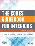 The Codes Guidebook for Interiors, Harmon, Sharon K. and Kennon, Katherine E., 111880936X