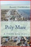 Poly Mare, Bunny Freidenker, 1495489361