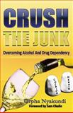 Crush the Junk, Orpha Nyakundi, 9966169369