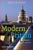 A History of Modern Britain : 1714 to the Present, Wasson, Ellis, 1405139366
