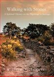 Walking with Stones, William S. Schmidt, 1466909366