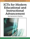 ICTs for Modern Educational and Instructional Advancement : New Approaches to Teaching, Lawrence Tomei, 1605669369
