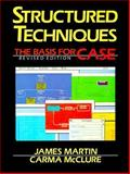 Structured Techniques : A Basis for CASE, Martin, James and McClure, Carma L., 0138549362