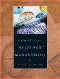 Practical Investment Management, Strong, Robert A., 0324359365