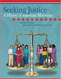 Seeking Justice : A History of American Minorities, Green, Timothy E., 075753936X