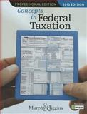 Concepts in Federal Taxation 2013, Higgins, Mark and Murphy, Kevin E., 1133189369