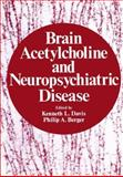 Brain Acetylcholine and Neuropsychiatric Disease, , 1461329361