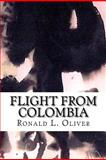 Flight from Colombia, Ronald Oliver, 1466449365