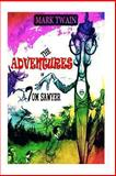 The Adventures of Tom Sawyer [Complete], Mark Twain, 1481819364