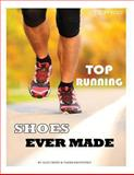 Top Running Shoes Ever Made: Top 100, Alex Trost and Vadim Kravetsky, 1490589368