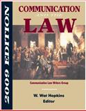 Communication and the Law : 2009 Edition, , 1885219369