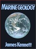 Marine Geology, Kennett, James P., 0135569362