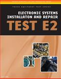 ASE Test Preparation - Truck Equipment Series : Electrical/Electronic Systems Installation and Repair, E2, Delmar Learning Staff, 1435439368