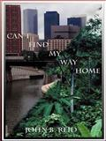 Can't Find My Way Home, John Reid, 1587219360