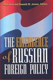 The Emergence of Russian Foreign Policy, , 1878379364