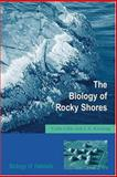 The Biology of Rocky Shores, Little, Colin and Kitching, J. A., 0198549369