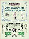 Art Nouveau Motifs and Vignettes, , 0486259366