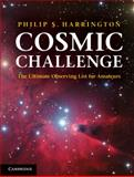 Cosmic Challenge : The Ultimate Observing List for Amateurs, Harrington, Philip S., 0521899362