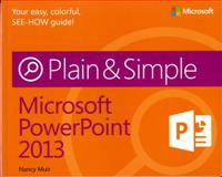 Microsoft® PowerPoint® 2013, Muir, Nancy, 0735669368