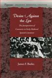 Desire Against the Law, James F. Burke, 0804729360