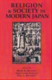Religion and Society in Modern Japan, Mark R. Mullins, Shimazono Susumu, 0895819368