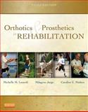 Orthotics and Prosthetics in Rehabilitation 3rd Edition