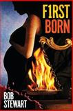 Firstborn, Bob Stewart, 1481969366