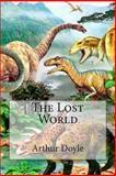 The Lost World, Arthur Conan Doyle, 1500149365