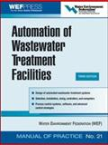 Automation of Wastewater Treatment Facilities, Water Environment Federation Staff, 0071479376
