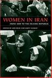 Women in Iran from 1800 to the Islamic Republic 9780252029370