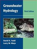 Groundwater Hydrology, Todd, David Keith and Mays, Larry W., 0471059374