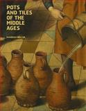 The Art of the Medieval Potter, Maureen Mellor and John Cherry, 0955339375