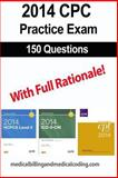 CPC Practice Exam 2014, Gunnar Bengtsson and Kristy Rodecker, 1494969378