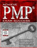 Achieve PMP Exam Success 9781932159370